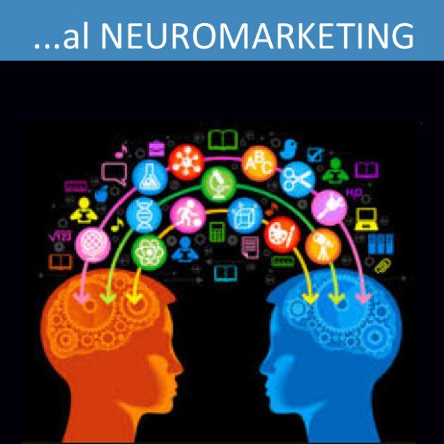 ... al NeuroMarketing