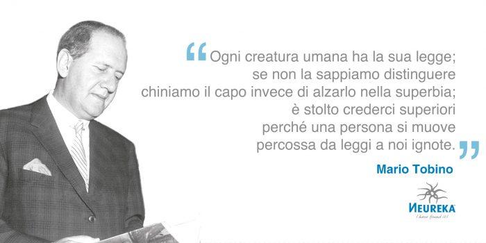 Una citazione famosa di Mario Tobino, scrittore, poeta e psichiatra