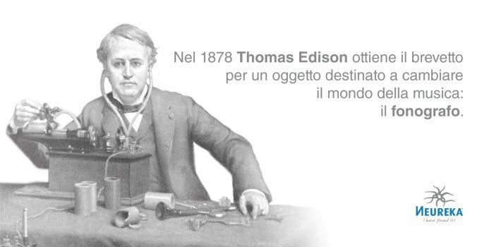 Il fonografo di Thomas Edison è il primo per il primo strumento in grado di registrare meccanicamente e riprodurre il suono