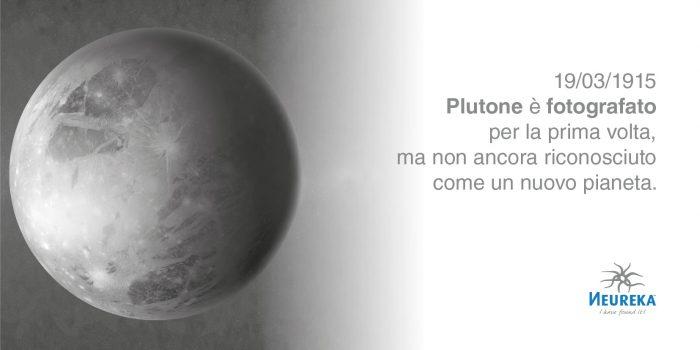 Plutone fu fotografato per la prima volta il 19 marzo 1915, un puntino in mezzo a tantissime stelle...