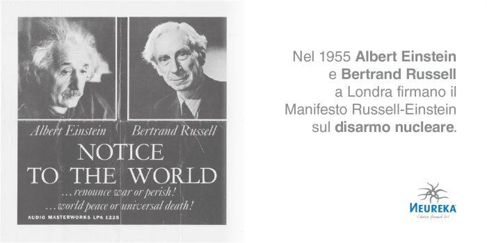 Nel 1955 Albert Einstein e Bertrand Russell a Londra firmano il Manifesto Russell-Einstein sul disarmo nucleare