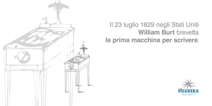 Il 23 luglio 1829 negli Stati Uniti William Burt brevetta la prima macchina per scrivere