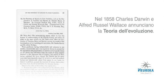 Nel 1858 Charles Darwin e Alfred Russel Wallace annunciano la Teoria della evoluzione