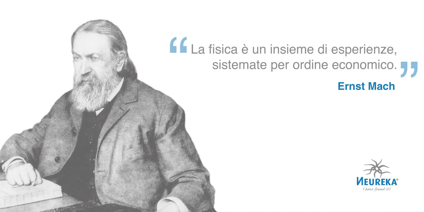 Ecco un fisico e filosofo della scienza che apportò importanti contributi alla fisica, alla filosofia e alla psicologia fisiologica: Ernst Mach