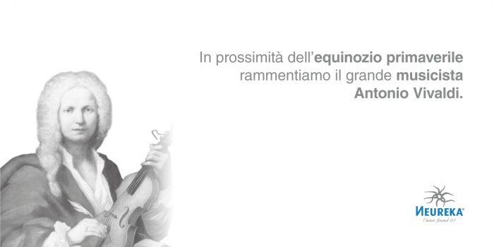In prossimità dell'equinozio primaverile rammentiamo il grande musicista Antonio Vivaldi