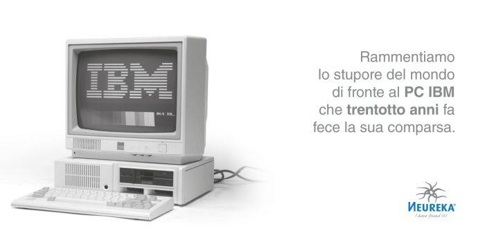 Rammentiamo lo stupore del mondo di fronte al PC IBM che trentotto anni fa fece la sua comparsa