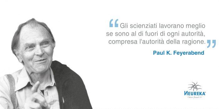 Ricorre oggi l'anniversario di nascita di uno dei più originali ed influenti intellettuali della fine del '900: il filosofo della scienza Paul K. Feyerabend
