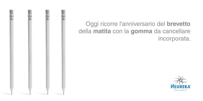 Oggi ricorre l'anniversario del brevetto della matita con la gomma da cancellare incorporata