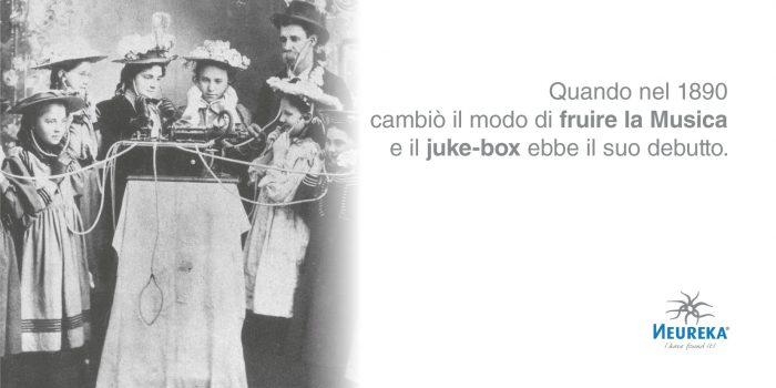Quando nel 1890 cambiò il modo di fruire la Musica e il JUKE-BOX ebbe il suo debutto