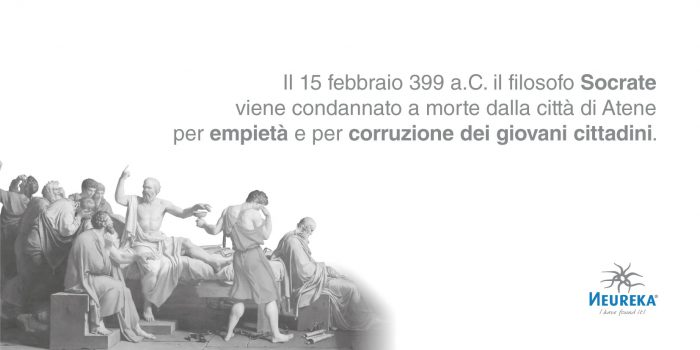 Il 15 febbraio 399 a.C. il filosofo SOCRATE viene condannato a morte dalla città di Atene per empietà e per corruzione dei giovani cittadini