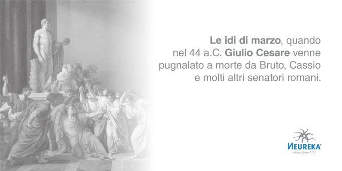L'importanza delle Idi di marzo a Roma risale all'antichità quando il 15 marzo rappresentava una data importante nel calendario romano in quanto utile per saldare i debiti e placare il dio Giove.