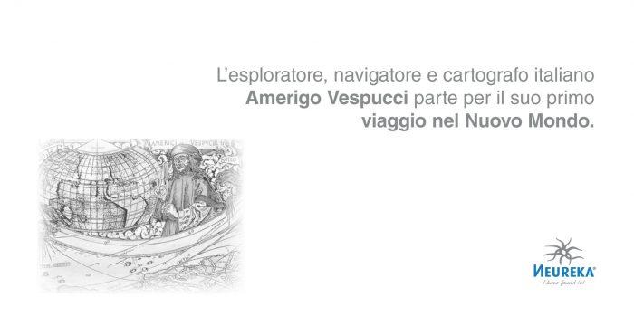 L'esploratore, navigatore e cartografo italiano Amerigo Vespucci parte per il suo primo viaggio nel Nuovo Mondo