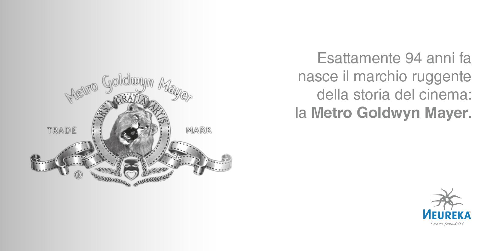 Esattamente 94 anni fa nasce il marchio ruggente della storia del cinema: la Metro Goldwyn Mayer